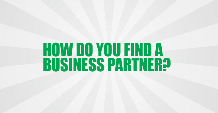 How do you Find a Business Partner?
